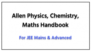 download allen physics chemistry maths handbook pdf