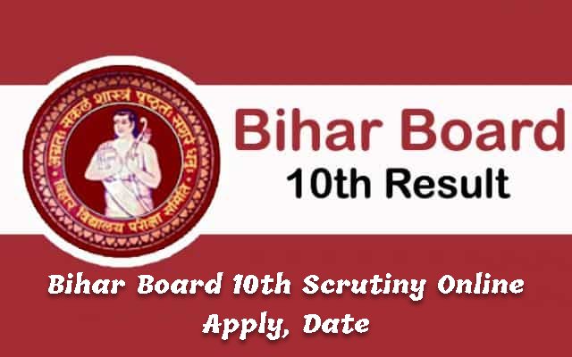 bihar-board-10th-scrutiny-2020 BSEB 10th Scrutiny Form 2020 Online Apply, Date | Bihar Board 10th Challenge